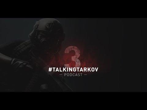 Talking Tarkov Podcast #3