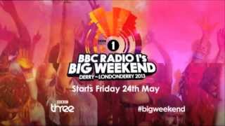 Radio 1's Big Weekend 2013 Derry-Londonderry Advert