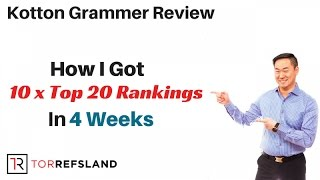 Kotton Grammer Review - How I Got 10 x Top 20 Rankings In 4 Weeks Thanks To Kotton