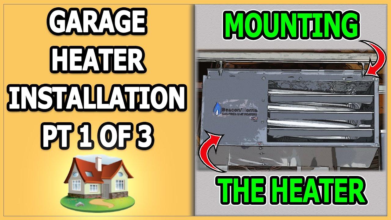Garage Heater Installation Part 1 Of 3 Youtube Hanging Furnace Wiring Diagram Janitrol