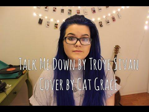 Talk Me Down // Troye Sivan (Cover)