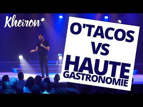 O'Tacos VS Haute Gastronomie - 60 minutes avec Kheiron