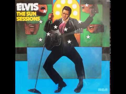 ELVIS PRESLEY - The Sun Sessions (full album)