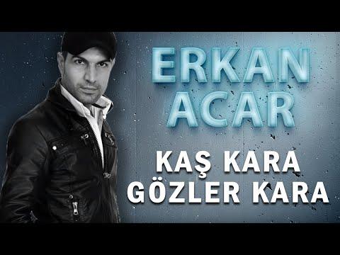 Erkan Acar - Kaş Kara Gözler Kara (Official Audio - Türkü)  [© 2020 Soundhorus]