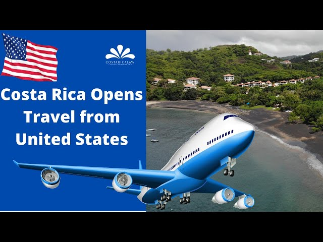 Costa Rica opens travel from the United States – How will it impact the tourism industry ?
