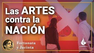 Fortunata y Jacinta | Las artes contra la Nación