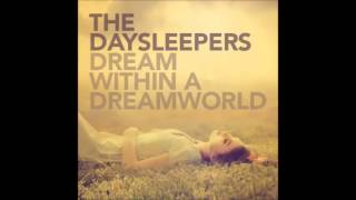 The Daysleepers - Dream Within A Dreamworld