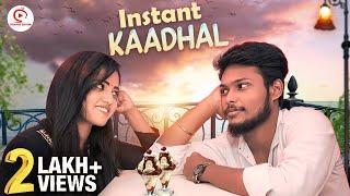 Instant Kaadhal | love Sothanaigal | Sirappa Seivom | Romantic Love | Sirappa Seivom