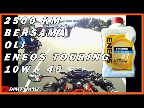 Eneos Touring 10W-40 Review Pemakaian 2500km  (2018)
