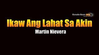 Ikaw Ang Lahat Sa Akin - Martin Nievera (KARAOKE)