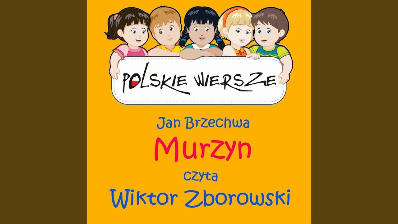 Polskie Wiersze Jan Brzechwa Murzyn