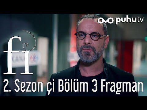 Fi 2. Sezon Çi 3. Bölüm Fragman