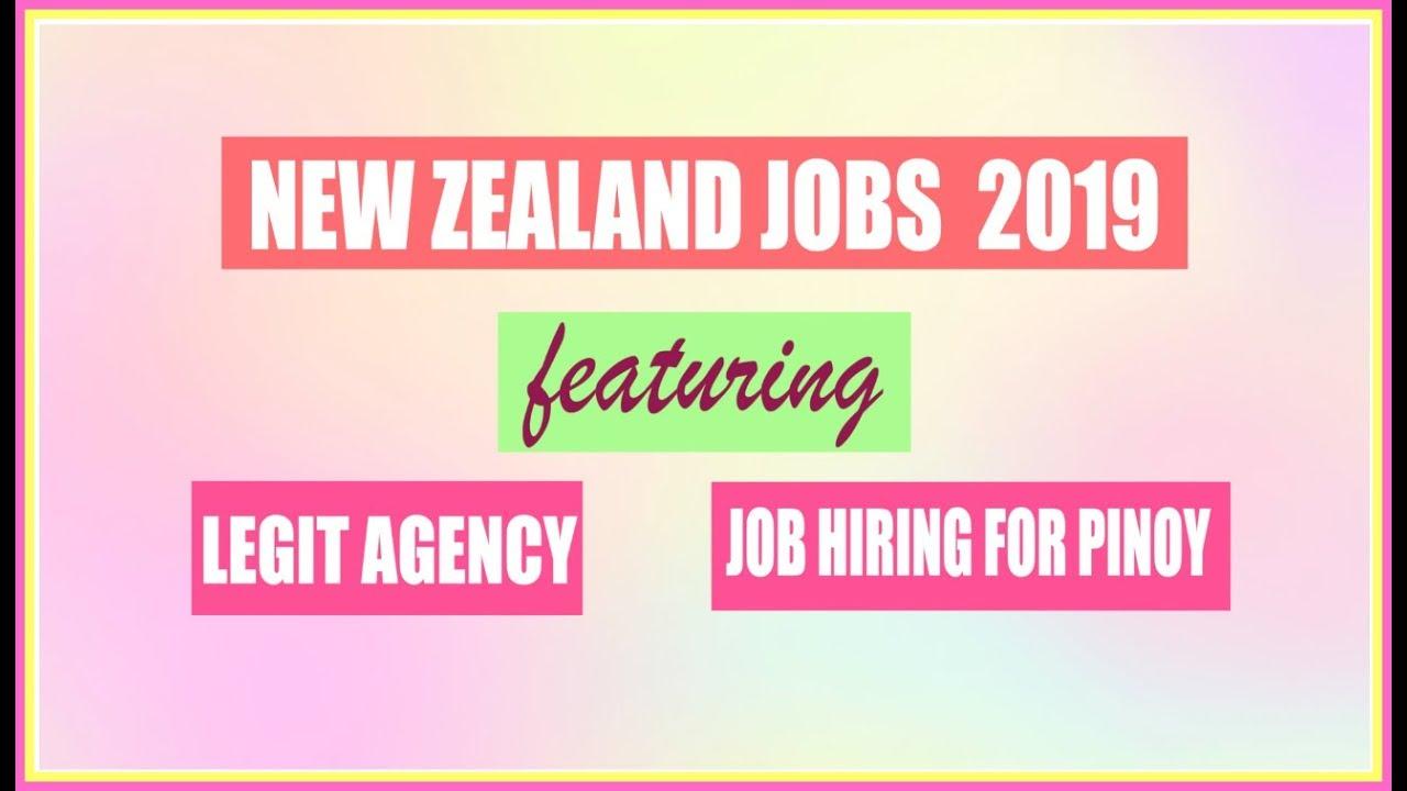 JOBS IN NEW ZEALAND 2019 FOR FILIPINOS | LEGIT RECRUITMENT AGENCY