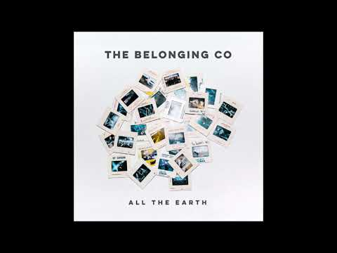 The Belonging Co // All The Earth Album