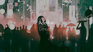 [한글번역] Cimorelli - Acid Rain