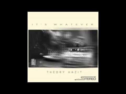 Theory Hazit - Gettin Over U