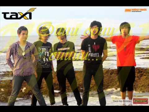 Taxi Band - Sayangku