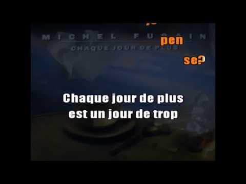 MICHEL FUGAIN - CHAQUE JOUR DE PLUS - KARAOKE VOIX thumbnail