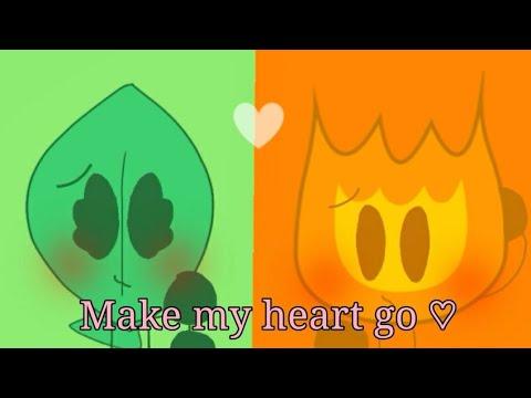 Make My Heart Go Meme//bfb//fireafy
