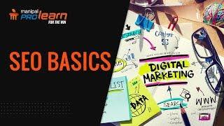 What is SEO | How SEO works | SEO Tutorial | SEO Basics | Manipal ProLearn