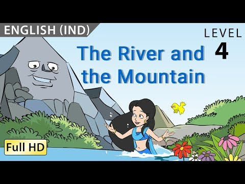 """The River And The Mountain : Learn English (IND) With Subtitles - Story For Children """"BookBox.com"""""""
