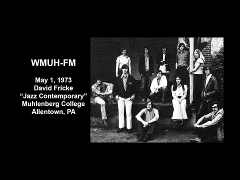 WMUH-FM May 1, 1973 - David Fricke, Muhlenberg College Radio, Allentown, PA