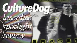 Laserdisc Spotlight Review – Eraser (1996)
