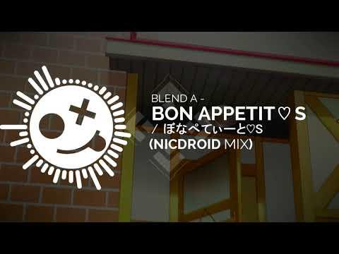 Blend A - Bon Appetit♡S (Blend S OP) (NicDroid Mix)