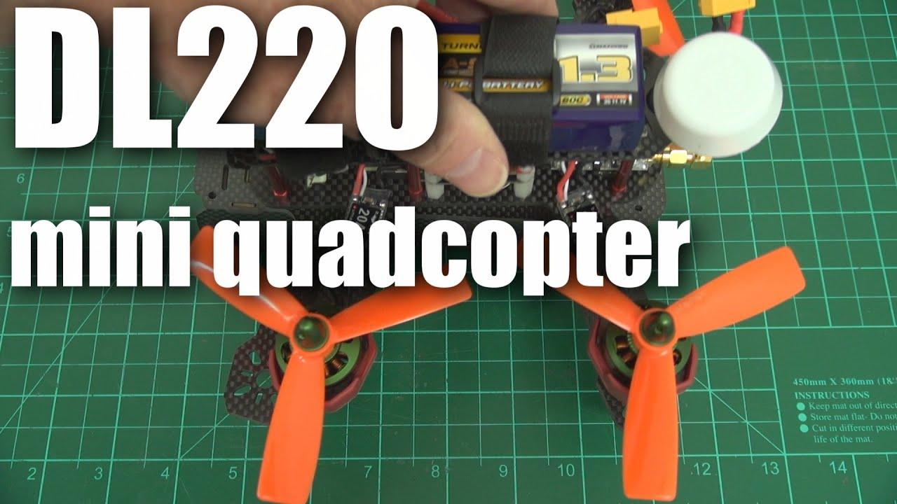 DAL DL220 carbon mini quadcopter review (part 1)