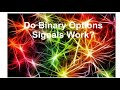 Do Binary Options Signals Work - YouTube