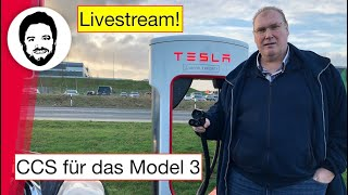 CCS für das Model 3 ist dran! Livestream vom Tesla Supercharger in Rade
