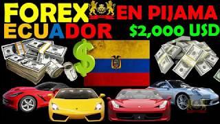 FOREX EN PIJAMA ECUADOR - ¿qué es forex? como funciona forex - FOREX ECUADOR- CURSO DE FOREX -ESTAFA