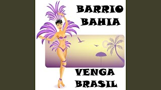Venga Brasil (Ipanema Groove Mix Edit)