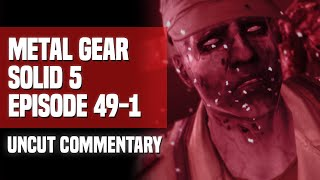 Video Metal Gear Solid V - Episode 49-1: Metallic Archaea (Uncut Commentary) download MP3, 3GP, MP4, WEBM, AVI, FLV Agustus 2019