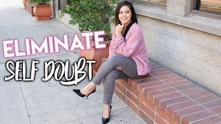 HOW TO ELMINATE SELF DOUBT IN YOUR 20s