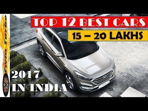 Best Cars Between 15 To 20 Lakhs In India Best Car To Buy Below 20