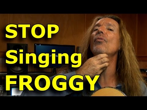 How To Stop Singing Froggy - Killer Tips and Tricks - Singing Lessons - Ken Tamplin Vocal Academy