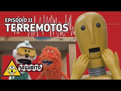 Segurito - Episodio 11 - Terremotos