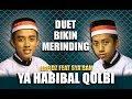 Yahabibal Qolbi Voc. Ahkam feat Aban   Syubbanul Muslimin