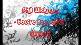 Phil Wickman - You