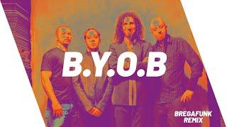 Baixar System Of A Down - B.Y.O.B (BREGAFUNK REMIX) Alok ft Seven