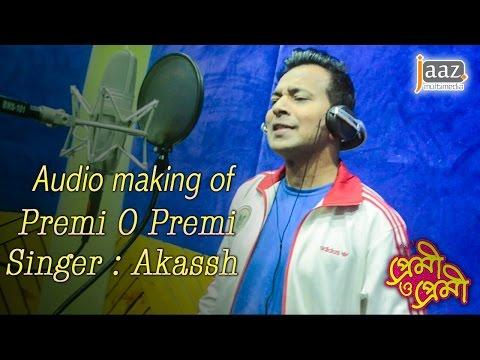 Making Of Premi O Premi (Title Song) | Akassh | Premi O Premi Bengali Movie