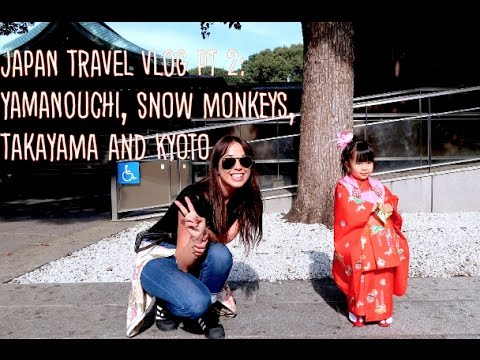 Japan Travel Vlog Part 2: Nagano, Yamanouchi Snow Monkeys,
