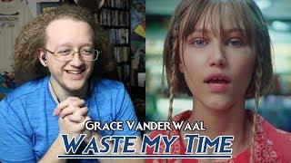 Grace VanderWaal - Waste My Time | Reaction & Review