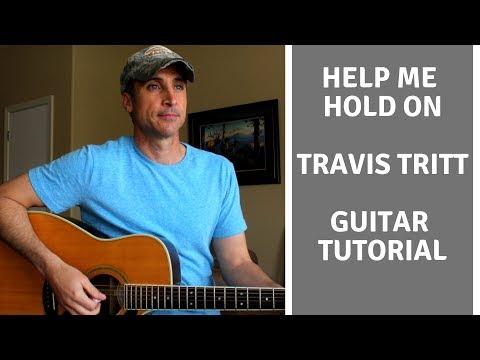 Help Me Hold On - Travis Tritt - Guitar Lesson | Tutorial
