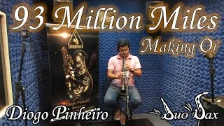 Duo Sax - Diogo Pinheiro - Making Of - 93 Million Miles by Jason Mraz