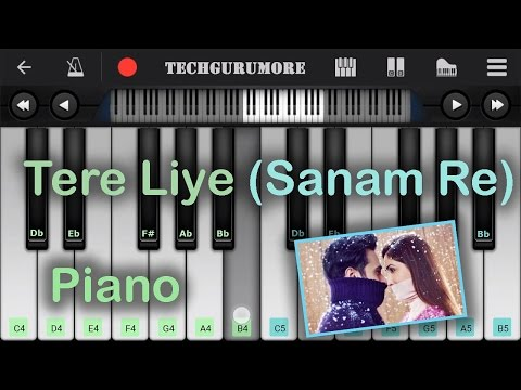 TERE LIYE Sanam Re Online Free Piano Lessons | Piano Tutorial | Chords | Notes