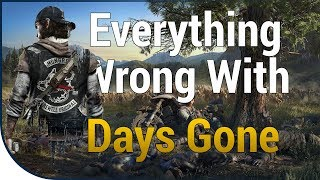 GAME S NS  Everything Wrong With Days Gone