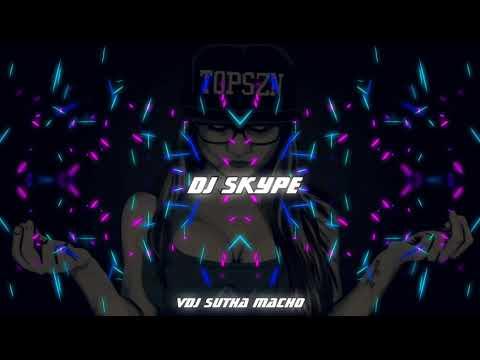 Dj Skype-Ah Mutual Akku Mix (Macho Official)