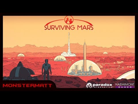 THE FIRST (AND PROBABLY LAST) HUMANS ON MARS | Surviving Mars (#4)